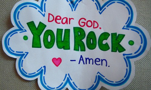 Dear God, You Rock – Amen.